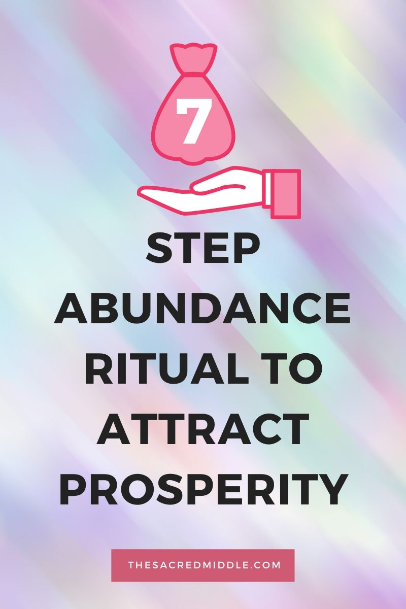 7 Step Abundance Ritual to Attract Prosperity