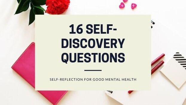 16 Self-Discovery Questions for Good Mental Health